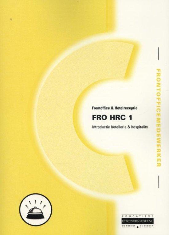 FRO HRC 1 / introductie hotellerie en hospitality - Albert Ronhaar |