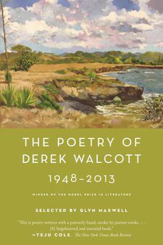 Boek cover The Poetry of Derek Walcott 1948-2013 van Derek Walcott Estate (Paperback)