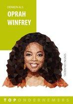 Topondernemers 6 - Denken als Oprah Winfrey