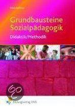 Grundbausteine Sozialpädagogik. Didaktik und Methodik