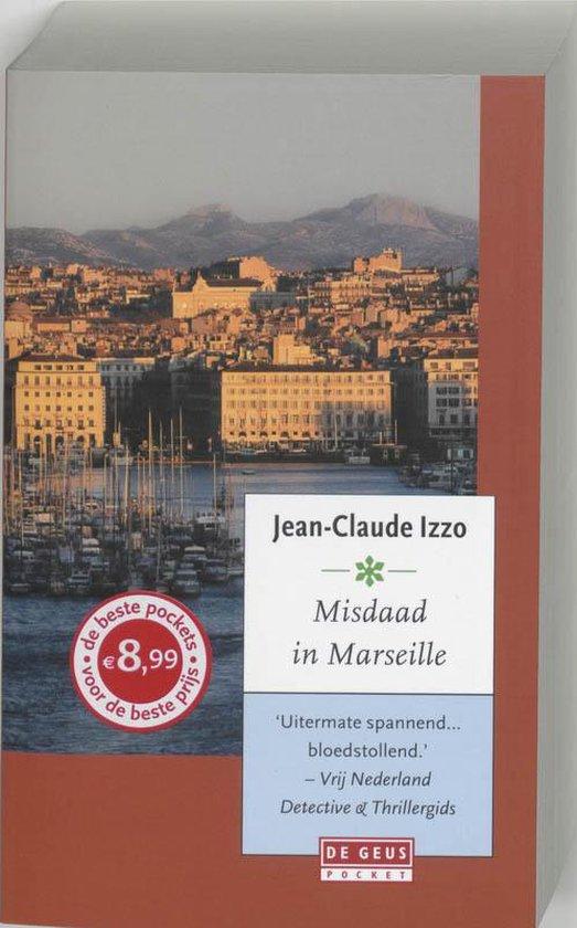 Misdaad in Marseille / druk Heruitgave - J.-C. Izzo pdf epub