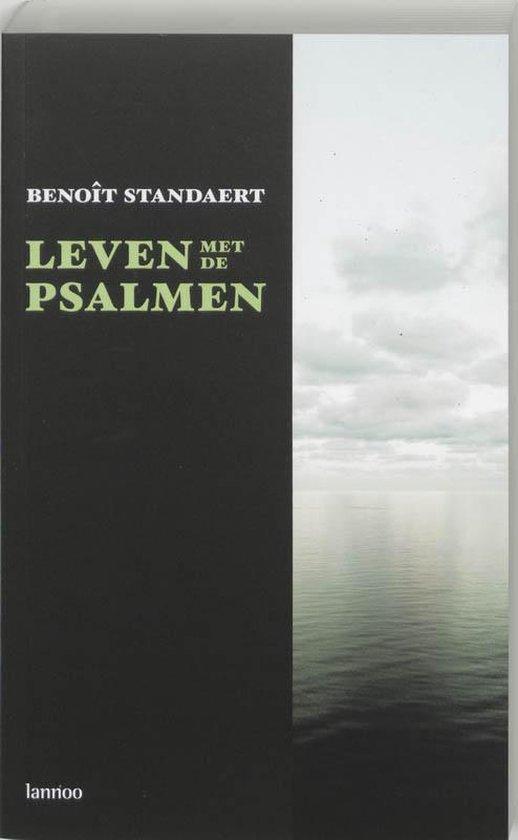 Leven Met De Psalmen - Benoit Standaert |