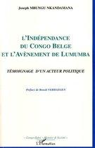 L'indépendance du Congo belge et l'avènement de Lumumba