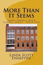 More Than It Seems - Jimmy Jurrell High School