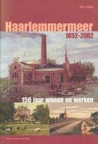Haarlemmermeer 1852-2002