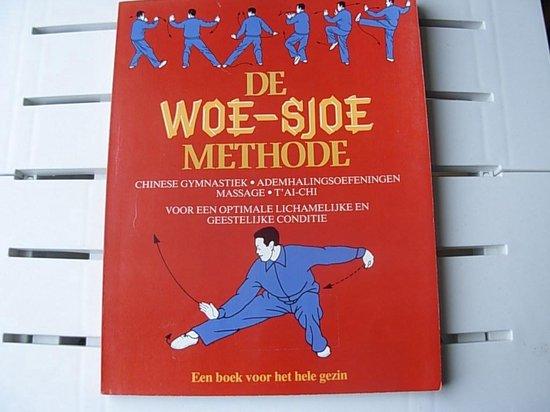 WOE SJOE METHODE - Onbekend |