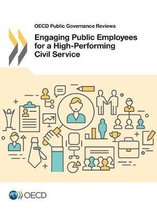 Engaging Public Employees for a High-Performing Civil Service