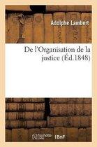 De l'Organisation de la justice