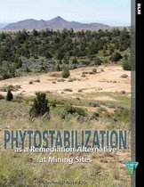 Phytostabilization as a Remediation Alternative at Mining Sites Technical Note 420