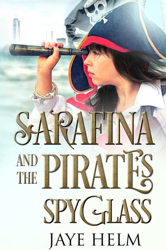 Sarafina and the Pirate's Spyglass