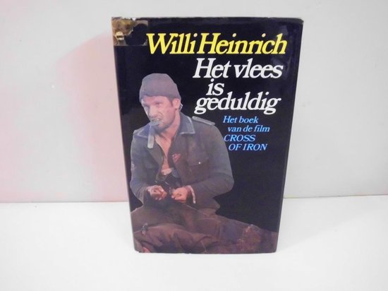 Het vlees is geduldig - Willi Heinrich |