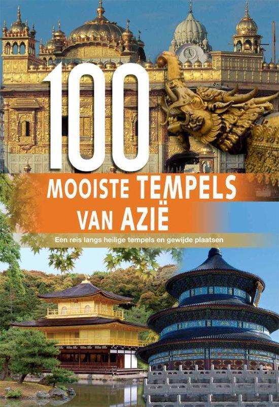 Cover van het boek '100 Mooiste Oosterse tempels' van Eileen Bernardi en Hannah Brooks-Motl