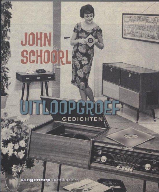 Uitloopgroef - John Schoorl |
