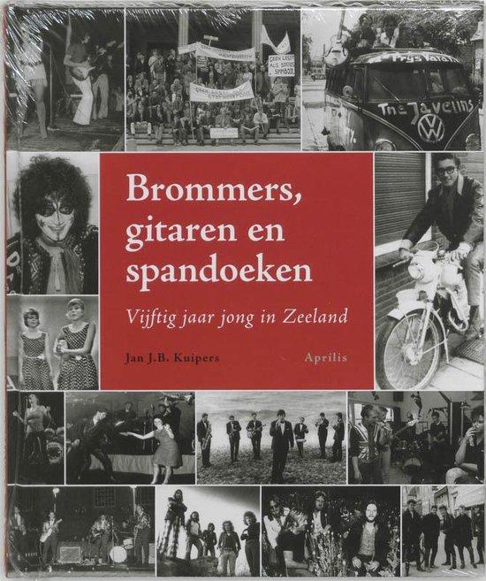Brommers, Gitaren En Spandoeken - Jan J.B. Kuipers   Fthsonline.com