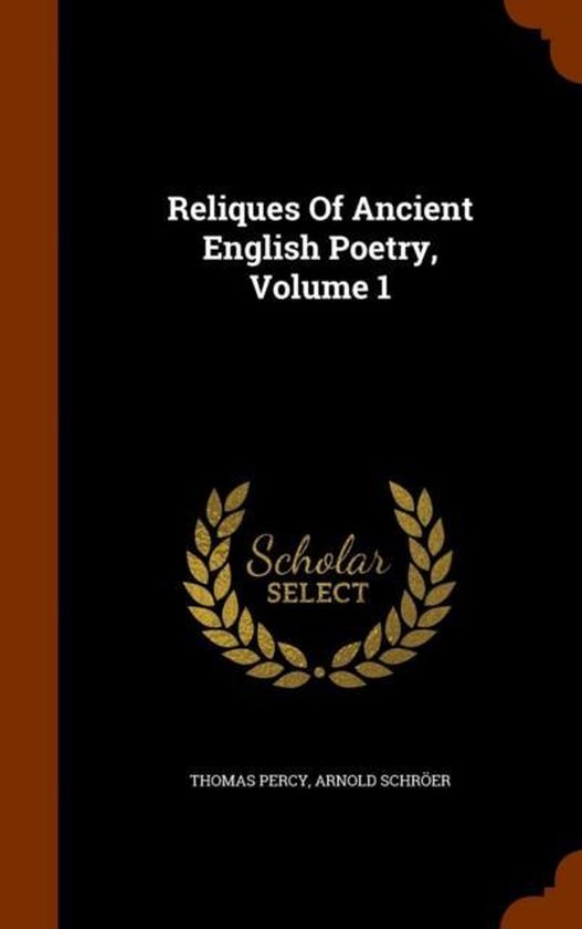 Reliques of Ancient English Poetry, Volume 1