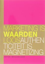 Marketing is waardenloos