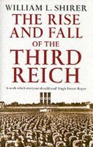 Boek cover Rise And Fall Of The Third Reich van William L. Shirer (Paperback)