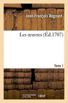 Les oeuvres Tome 1