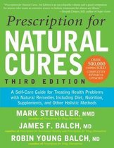 Prescription for Natural Cures (Third Edition)