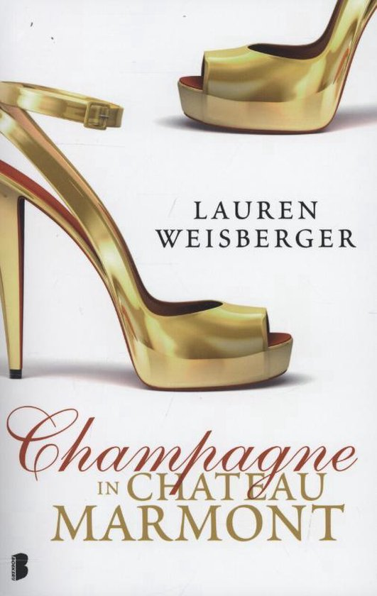 Champagne in chateau Marmont - Lauren Weisberger pdf epub