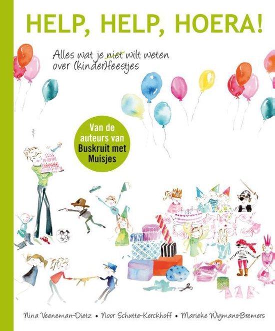 Help, help, hoera! - Marieke Wigmans-Bremers |