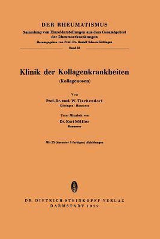 Klinik Der Kollagenkrankheiten (Kollagenosen)