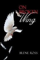 On Broken Wing