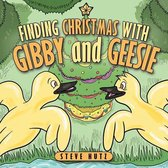Finding Christmas With Gibby and Geesie