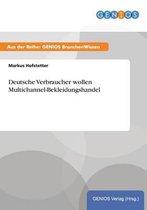 Deutsche Verbraucher wollen Multichannel-Bekleidungshandel