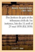 Des Justices de paix et des tribunaux civils de 1re instance