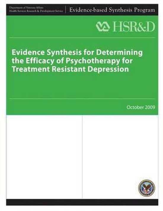 Evidence Synthesis for Determining the Efficacy of Psychotherapy for Treatment Resistant Depression