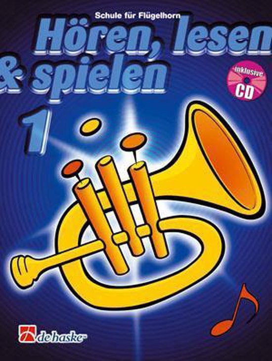 Hren Lesen Spielen 1 Flgelhorn - J.J.P. Kastelein | Fthsonline.com