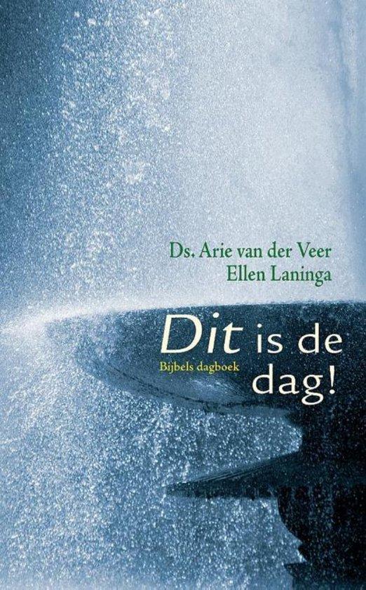 Dit is de dag - Ellen Laninga |