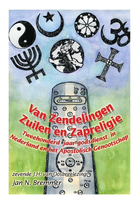 Van zendelingen, zuilen en zapreligie - Jan N. Bremmer | Readingchampions.org.uk