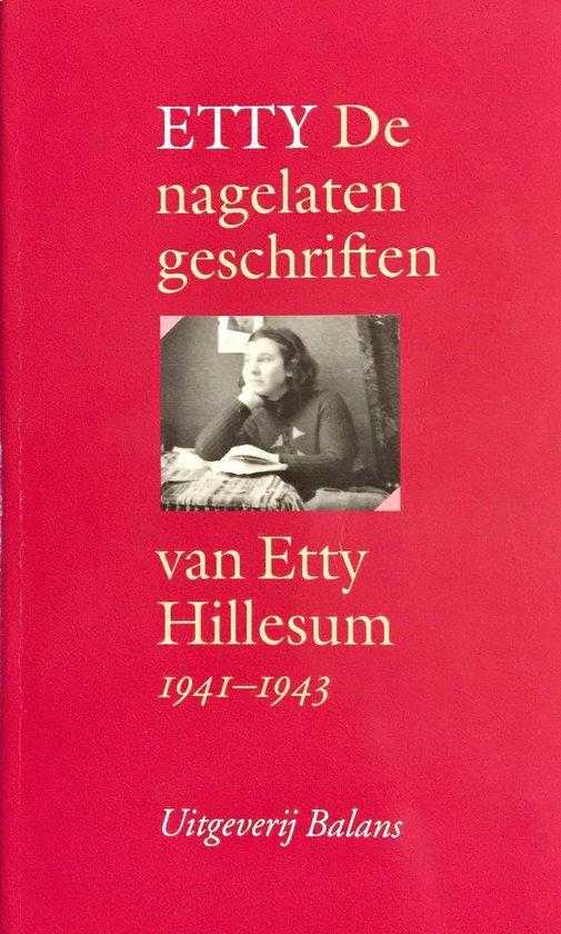 Etty : De nagelaten geschriften van Etty Hillesum 1941-1943 - Etty Hillesum |