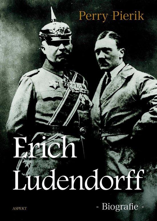 Erich Ludendorff - Perry Pierik | Readingchampions.org.uk