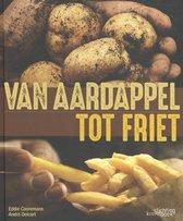 Van aardappel tot friet