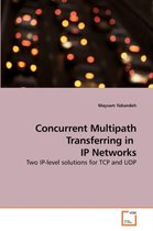 Concurrent Multipath Transferring in IP Networks