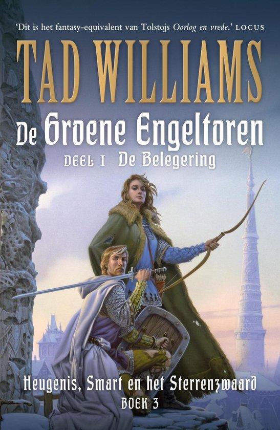 Heugenis, smart en het sterrenzwaard 3 - De Groene Engeltoren - Tad Williams  