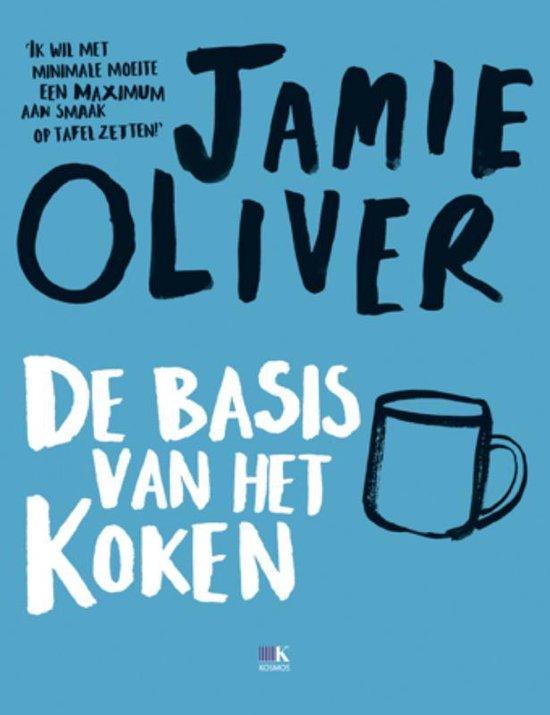 De basis van het koken - Jamie Oliver |