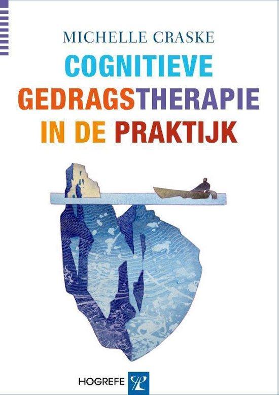 Cognitieve gedragstherapie in de praktijk - Michelle Craske |