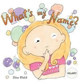 What's My Name? Hilary