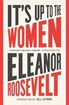 Boek cover Its Up to the Women van Eleanor Roosevelt (Paperback)