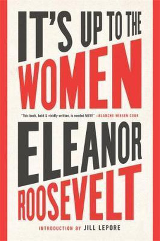 Boek cover Its Up to the Women van Eleanor Roosevelt (Paperback)