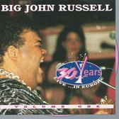 BIG JOHN RUSSELL 30 YEARS LIVE EUROP