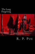 The Long Forgetting