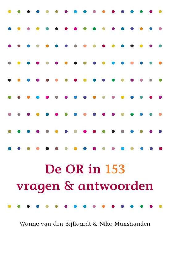 De OR in 153 vragen en antwoorden - Wanne van den Bijllaardt   Fthsonline.com
