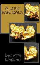 A Lust for Gold