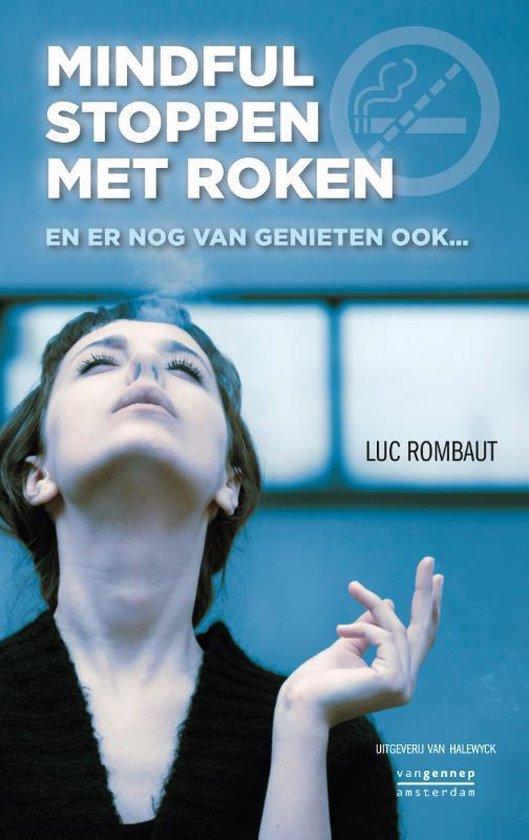 Mindful stoppen met roken - Luc Rombaut  
