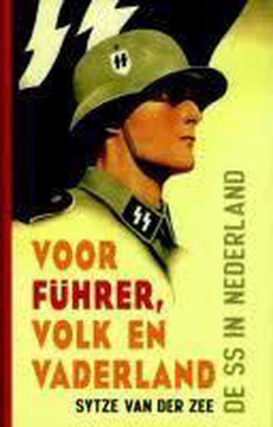 Voor Führer, volk en vaderland - Sytze van der Zee |